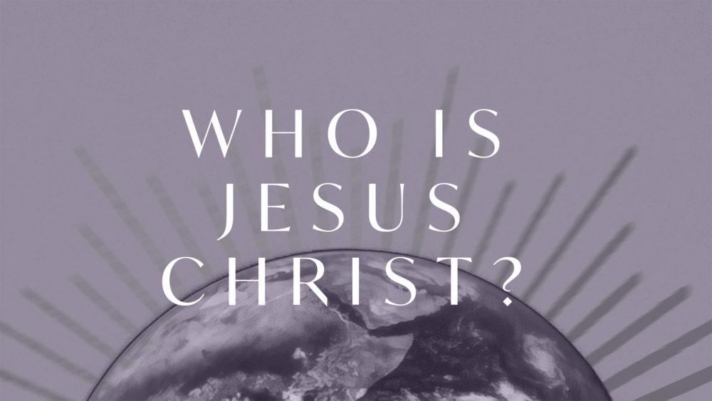 Who is Jesus Christ? Image